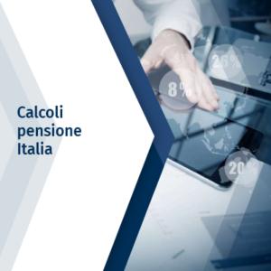 Calcoli pensione Italia