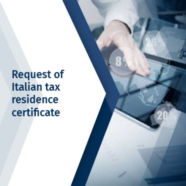 Request of Italian tax residence certificates