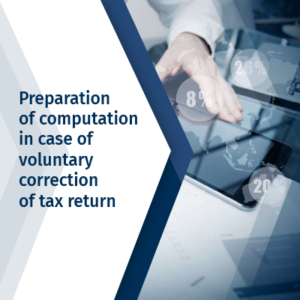 Preparation of computation in case of voluntary correction of tax return